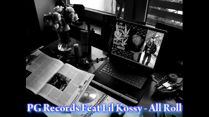 Pg Records feat. Lil Kossy - All Roll