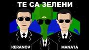 Manata Keranov - Te sa Zeleni