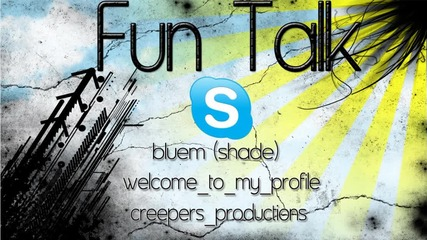 Fun Skype 3 - Welcome,bluem и creepers_productions