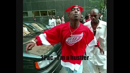 2pac - Im a hustler