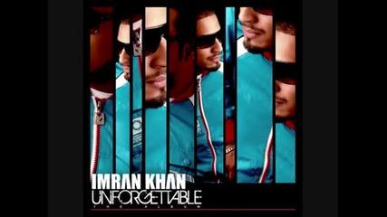 Страхотна песен : ) Imran Khan - Ni Nachleh