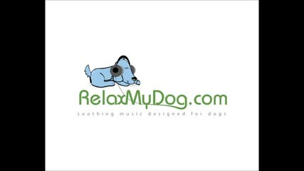 Sounds to help your dog relax