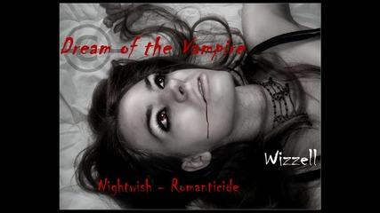 Dream of the Vampire  Nightwish - Romanticide