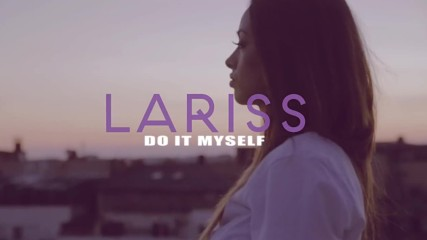 Lariss (russ Cover) - Do It Myself | Fab Session
