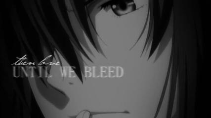 love until we bleed