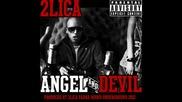 2 Лица - Ангел & Дявол
