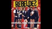 Rebelde Brasil - Juntos ate o fim