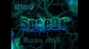 Speed1&xeter0* - Bass mix