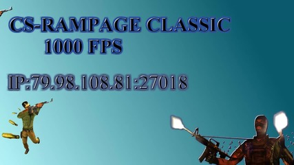 Cs-rampage Classic 1000 Fps