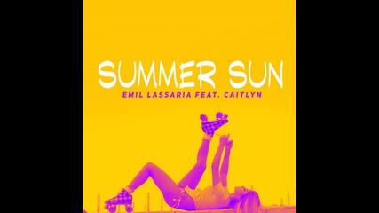 Emil Lassaria Feat. Caitlyn - Summer Sun