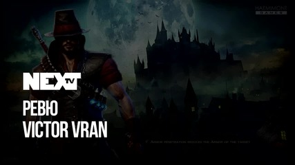 NEXTTV 050: First Look: Victor Vran