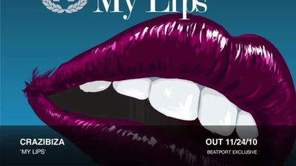 Crazibiza - My Lips (original Mix)