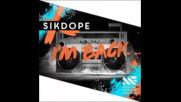 *2016* Sikdope - I'm Back
