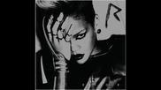 За Първи Път в Сайта! - Rihanna - Stupid In Love - Шестия сингъл от албума Rated R ! + Превод!