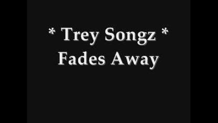 Trey Songz - Fades Away