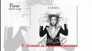 3. Quando le canzoni finiranno - Emma Marrone (албум: Adesso ) 2015