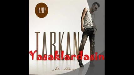 Tarkan - Kay p ( 2010 Yeni ) Tarkan 2010 Ad m Kalbine Yaz Full Yeni Album