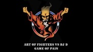 Dj D Vs. Art Of Fighters - Game Of Pain