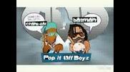 Pop It Off Boyz - Crank Dat Batman