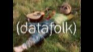 Datafolk - If Only