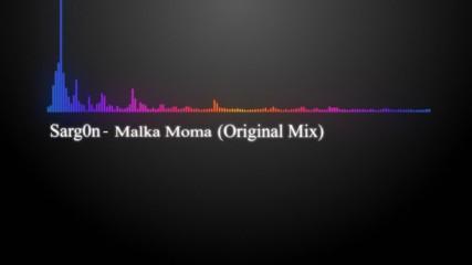 Sarg0n - Malka Moma