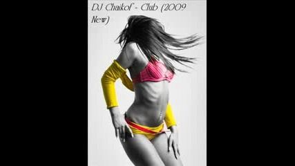 Dj Chaikof - Club
