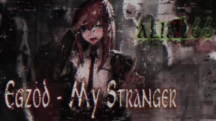 Nightcore --- Egzod - My Stranger (feat. Riell) [ Превод на български ]