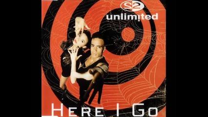 2 Unlimited - Here I Go (kristalisator New Dance Remix)