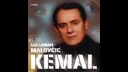 Kemal Malovcic - Zovem danima (hq)