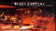 Blues Company - 12 - Goin Down