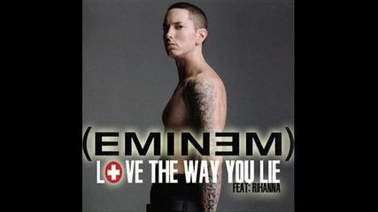 Eminem ft Rihanna - Love The Way You Lie
