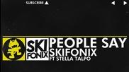 *2012* Skifonix - People Say (feat. Stella Talpo) /electro/