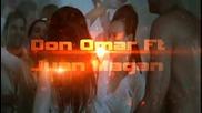 Страхотен Ремикс! Don Omar Ft Juan Magan - Ella no sigue modas Remix Dj Mario Andretti
