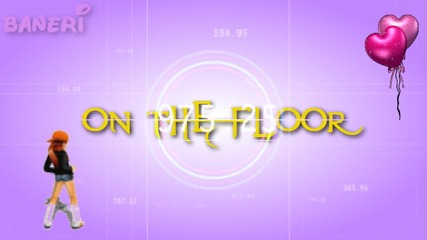 On The Floor /collab Part/ Cute Text :]