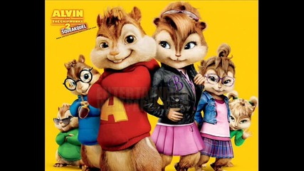 Alvin and the Chipmunks - I like It