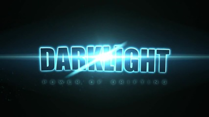 Darklight - Edit and Drift Collab .