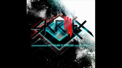 Skrillex - My Name is Skrillex [new June 2010]