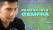 Remarkable Gamers: The King of Singapore