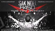prevod Sak Noel - Paso (the Nini Anthem)