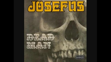 Josefus - I Need A Woman.wmv