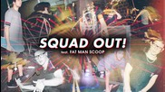 New!!! Skrillex & Jauz - Squad Out! feat. Fatman Scoop
