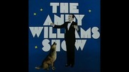 Andy Williams - (where Do I Begin) Love St