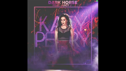Katy Perry feat. Juicy J - Dark Horse (original Audio)