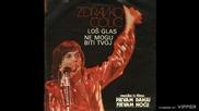 Zdravko Colic - Los glas - (Audio 1978)