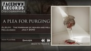 A Plea for Purging - Shiver