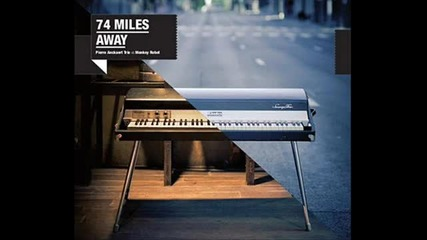 74 Miles Away - August City Blues