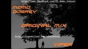 Momo Dobrev - Viper ( Original Mix )