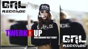 Tedy Feat. Костадинов a.k.a Тариката - Twerk It up