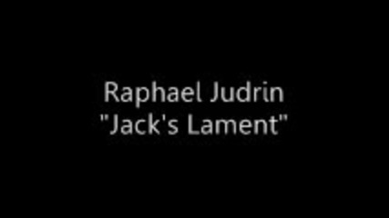 Raphael Judrin - Jack's Lament (antons C&e Mix)