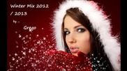 @ Winter Mix ~ 2013 @ House & Electro Dance @ Grego @